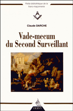 Vade-mecum du second surveillant - Darche Claude