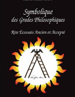Symbolique des grades philosophiques - Mainguy Irène
