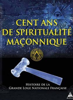 Cent ans de spiritualite maconnique - Xxx