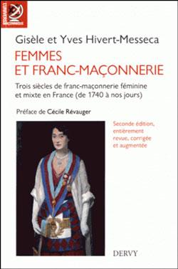 Femmes et franc-maconnerie - Hivert-Messeca Gisèle