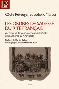 Les ordres de sagesse du rite francais - Marcos Ludovic