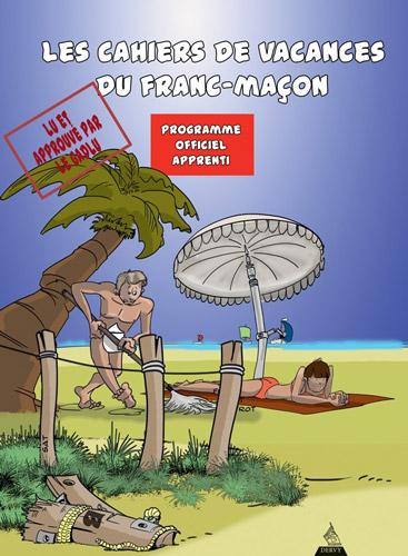 CAHIER DE VACANCES DU FRANC-MACON : APPRENTI