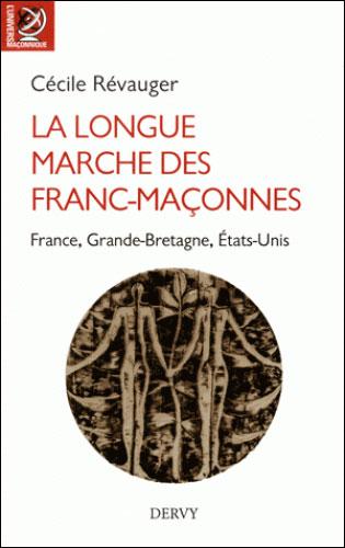 LA LONGUE MARCHE DES FRANCS-MACONNES