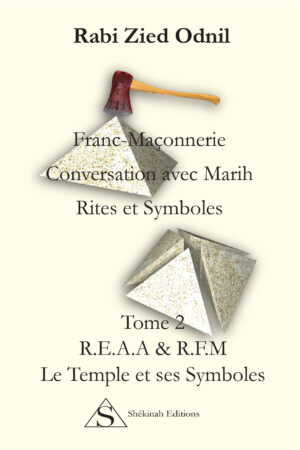 Conversation avec Marih. Rites et Symboles. REAA & RFM Le Temple et ses Symboles
