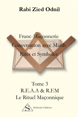 Conversation avec Marih. Rites et Symboles. R.E.A.A & R.F.M Le Rituel en loge
